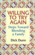 Willing to Try Again: Steps Toward Blending…
