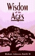 Wisdom of the Ages: The Mystique of the…