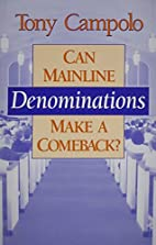 Can Mainline Denominations Make a Comeback?…