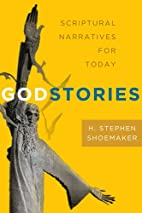 Godstories: New Narratives from Sacred Texts…