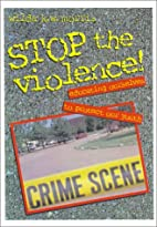 Stop the Violence!: Educating Ourselves to…