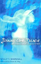 Joining the Dance: A Theology of the Spirit…