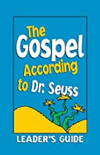 The Gospel According to Dr. Seuss by Mark…