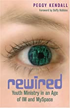 Rewired: Youth Ministry in an Age of Im and…