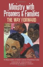 Ministry With Prisoners & Families: The Way…