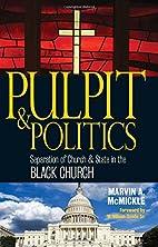 Pulpit & Politics: Separation of Church &…