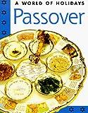 Rose, David: Passover (World of Holidays Series)
