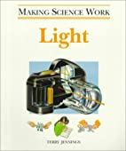 Light (Making Science Work) by Terry J.…