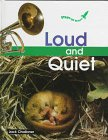 Loud and Quiet (Start-Up Science) by Jack…