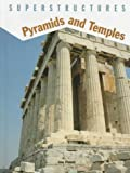 Parker, Jane: Pyramids and Temples (Superstructures Series)