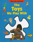 Sally Hewitt: The Toys We Play With (Have You Noticed)