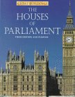 Great Buildings: The Houses Of Parliament by…