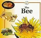 The Bee (Life Cycles) by Sabrina Crewe
