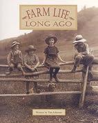 Farm Life Long Ago (Pair-It Books) by…