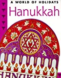 Clark, Anne: Hanukkah (World of Holidays)