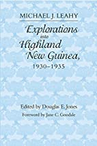 Explorations into Highland New Guinea,…