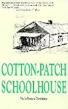 Cotton Patch Schoolhouse by Susie Tompkins