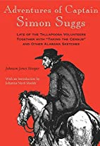 Adventures of Captain Simon Suggs by Johnson…