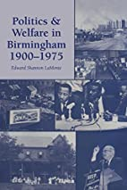 Politics and Welfare in Birmingham,…