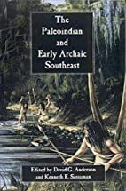 The Paleoindian and Early Archaic Southeast…