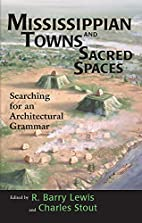 Mississippian towns and sacred spaces :…