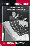 Ryan, James G.: Earl Browder: The Failure of American Communism