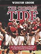 The Crimson Tide: An Illustrated History of…