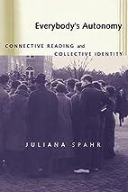 Everybody's autonomy : connective reading…