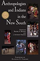 Anthropologists and Indians in the new South…
