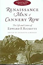 Renaissance Man of Cannery Row: The Life and…