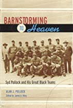 Barnstorming to Heaven: Syd Pollock and His…
