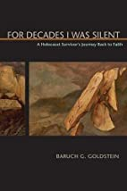 For Decades I Was Silent: A Holocaust…