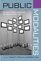 Public modalities : rhetoric, culture,…