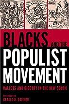 Blacks and the Populist Movement: Ballots…