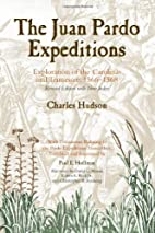 The Juan Pardo Expeditions: Exploration of…