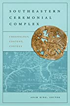 Southeastern Ceremonial Complex: Chronology,…