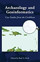 Archaeology and Geoinformatics: Case Studies…