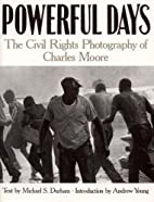 Powerful Days: The Civil Rights Photography…