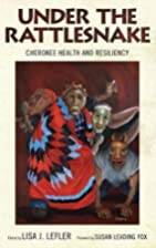 Under the Rattlesnake: Cherokee Health and…