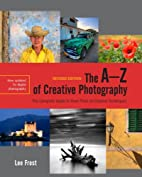 The A-Z of Creative Photography, Revised…