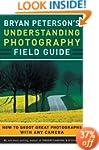 Bryan Peterson's Understanding Photog...