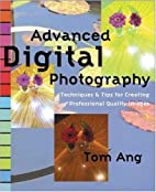 Advanced Digital Photography: Techniques and…