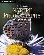 Digital Nature Photography Closeup by Jon…