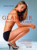 Kimber, David: Lighting for Glamour Photography: A Complete Guide to Professional Techniques for Film and Digital Photography