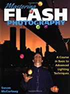 Mastering Flash Photography: A Course in…
