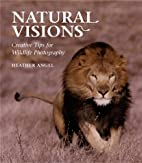 Natural Visions: Creative Tips for Wildlife…