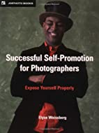 Successful Self-Promotion for Photographers…