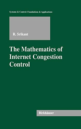 the-mathematics-of-internet-congestion-control-systems-control-foundations-applications