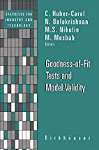 Goodness-of-Fit Tests and Model Validity…