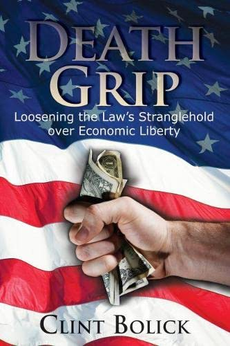 death-grip-loosening-the-laws-stranglehold-over-economic-liberty-hoover-institution-press-publication